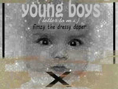 [MUSIC]: Fimzy – Young Boys (Letter To M.I) | @FimzyOfficial