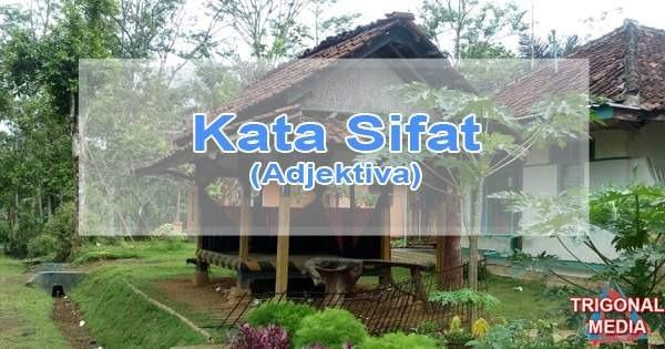 Kata Sifat (Adjektiva)
