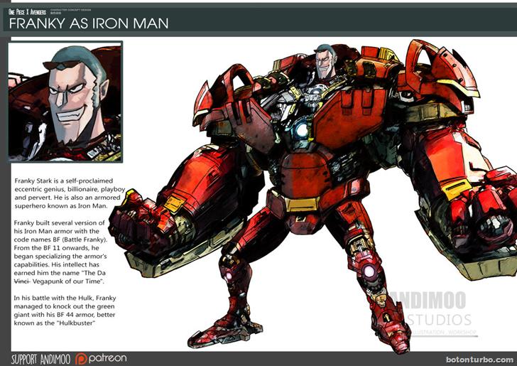 Franky como Iron Man