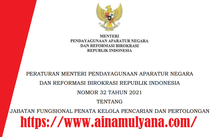Permenpan Rb Nomor 32 Tahun 2021 Tentang Jabatan Fungsional Penata Kelola Pencarian Dan Pertolongan