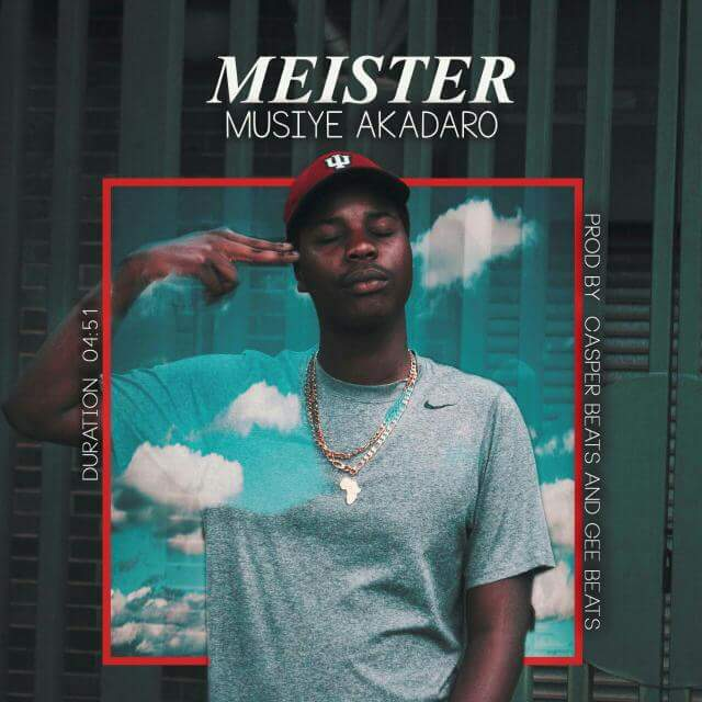 Meister wants you to let naysayers and gossip royalty be in Musiye Akadaro