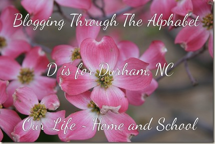 D is for Durham, NC