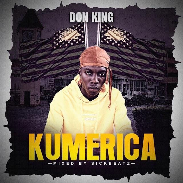 Don King - Kumerica -(Mixed by SickBeatz).