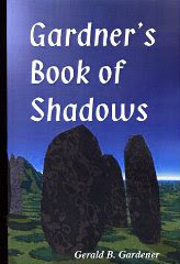 Cover of Gerald Gardner's Book The Garnerian Book of Shadows
