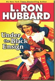Under the Black Ensign by L. Ron Hubbard book cover - Thoughts in Progress