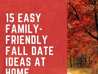 15 Easy Family-Friendly Fall Date Ideas At Home