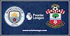 Premier League: Man City Vs Southampton Live Stream Online Free Match Preview and Lineup