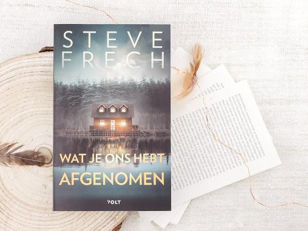 Boek Review | Wat je ons hebt afgenomen - Steve Frech