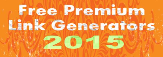 Premium Link Generators (Rapidleech List)-2015: Free