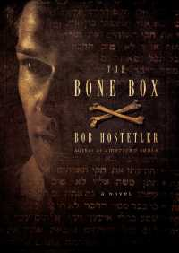 The Bone Box By Bob Hostetler