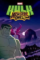Marvel's Hulk Where Monsters Dwell -  Truy tìm quái vật