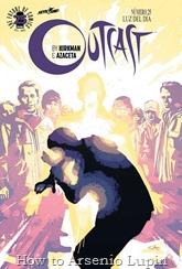 """Actualización 21/03/2017: Outcast #25, tradumaquetado por Rasengan. """"Luz del día"""" ¡Un importante punto de inflexión en la serie! ¡Nuevos personajes se introducen! ¡Kyle Barnes se enfrentara contra algo que nunca podría haberse preparado antes!"""