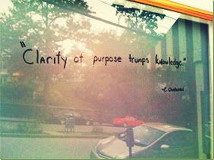 Clarity-of-purpose-trumps-knowledge.-C.-Christensen
