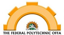 Federal Poly, Offa 2016/17 ND & HND Supplementary Admission List Out   Nigerian School, JAMB Post UTME, Admission and Scholarship News