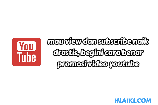 cara promos video youtube agar banyak view dan subscribe