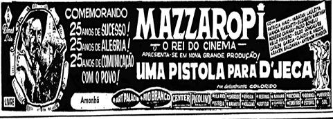 1 - Anúncio filme Mazzaropi - Uma pistola pra D Jeca - 1970