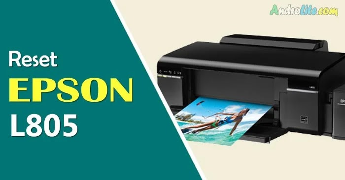 Download Resetter dan Cara Reset Epson L805