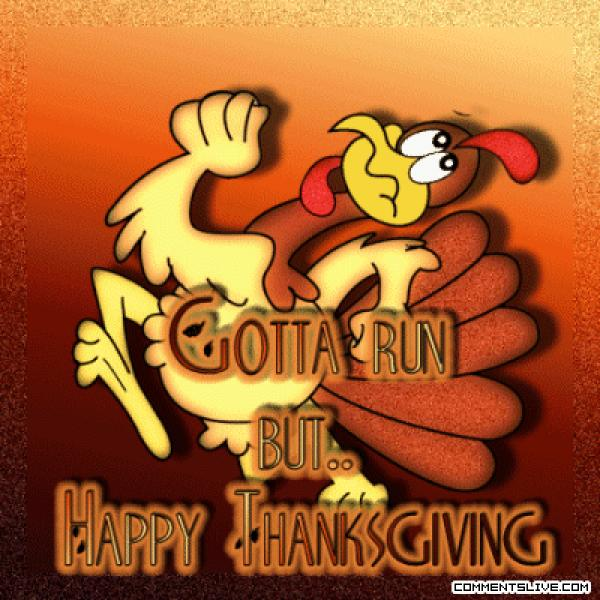 Gotta Run Tg, Wonderful Thanksgiving