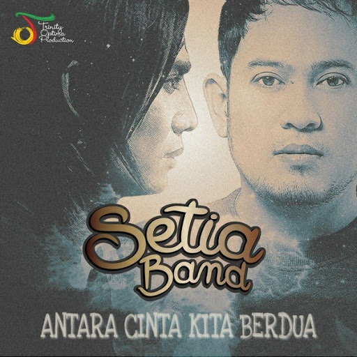 Download Lagu Setia Band - Antara Cinta Kita Berdua Mp3