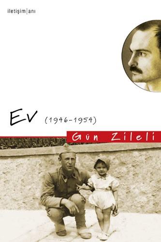 Gün Zileli – Ev (1946-1954)