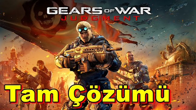 Gears of War Judgment Tam Çözümü(Videolu)