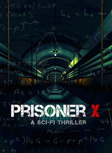 Prisoner X - Tù Nhân Bí Ẩn