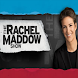 MSNBC Rachel Maddow Show