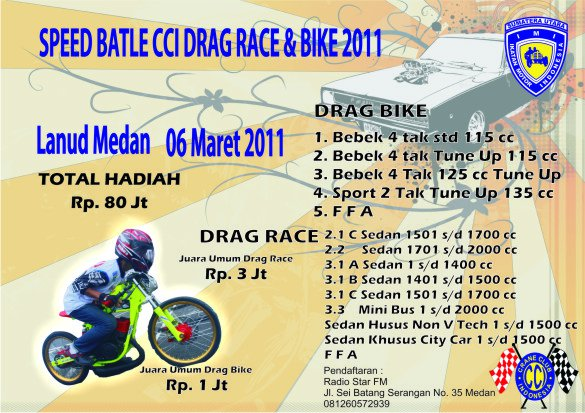 CCI Drag Race and Bike 2011 Medan title=