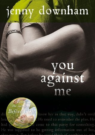 Review: You Against Me by Janeny Downham