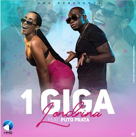 Londrina ft. Puto Prata - 1 Giga (Afro House) [2019 DOWNLOAD]