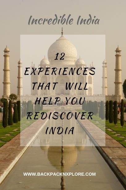 12 Incredibly Indian experiences you will never forget- the Rann of Kutch, The Ganga Aarti, the Kumbh Mela, Sunset at Taj Mahal, the royal residences and much more #IncredibleIndia #Travel