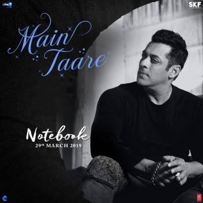 Main Taare (Notebook) Song By Salman Khan Mp3 Download