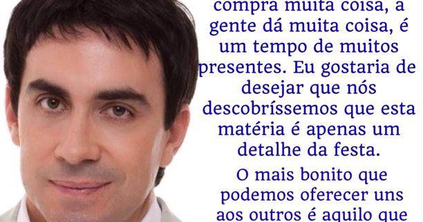 Apenas Mais Uma De Amor Padre Fabio De Melo: REFLEXÕES PARA TODOS: Mensagem De Natal (Padre Fabio De Melo