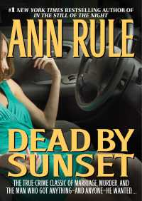 Dead by Sunset By Ann Rule