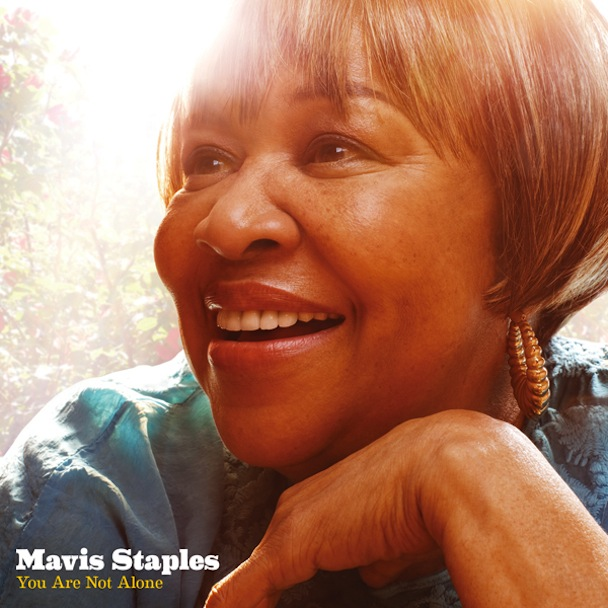You are not alone - Mavis-Staples-You-Are-Not-Alone