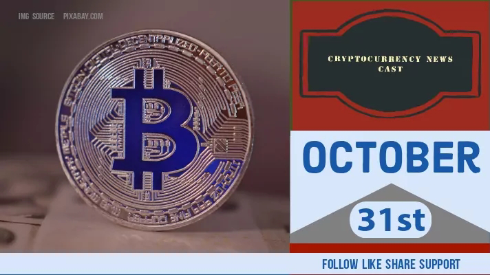 Crypto News Cast For October 31st 2020 ?