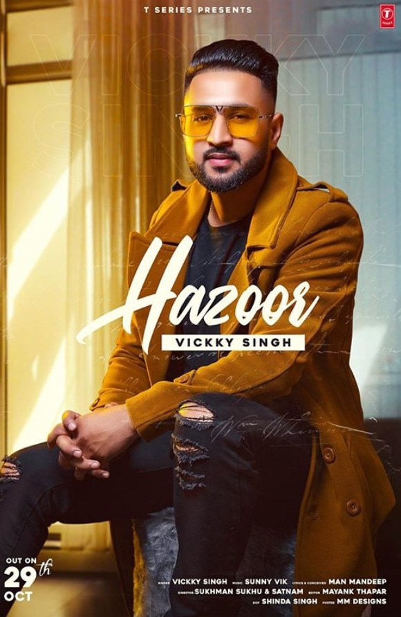"""Vickky Singh's Latest Song """"Hazoor"""""""