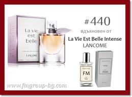 Парфюм FM 440 PURE - LANCOME - La Vie Est Belle Intense