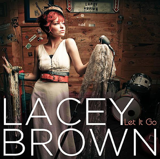 Escute Let It Go novo EP da Lacey Brown