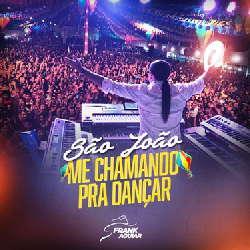 CD Frank Aguiar - São João: Me Chamando Pra Dançar (Torrent) download