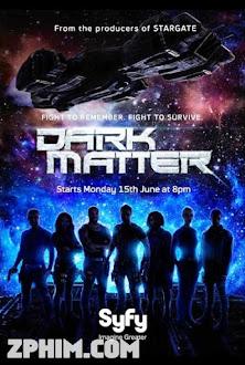 Vật Chất Bí Ẩn 1 - Dark Matter Season 1 (2015) Poster