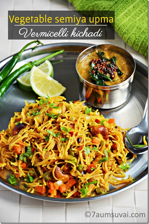 Vermicelli kichadi / Vegetable semiya upma
