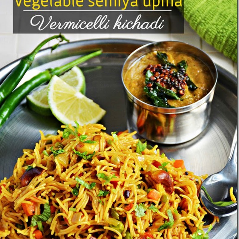 Vegetable Semiya Upma / Vermicelli kichadi with Video