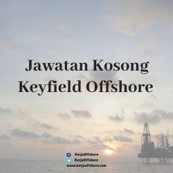 Jawatan Kosong Keyfield Offshore Sdn Bhd
