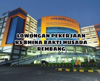 Lowongan Kerja Rembang RS Bhina Bakti Husada