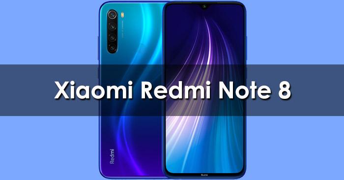 Harga Xiaomi Redmi Note 8 Terbaru dan Spesifikasi
