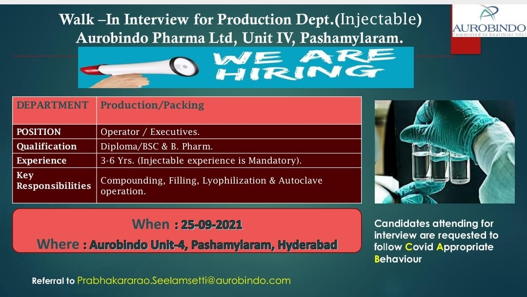 Walk-in 25th Sept 2021 For Production At Aurobindo& Packing Department