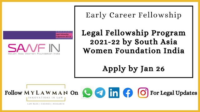 [Early Career Fellowship] Legal Fellowship Program 2021-22 by South Asia Women Foundation India [Apply by 26 Jan]
