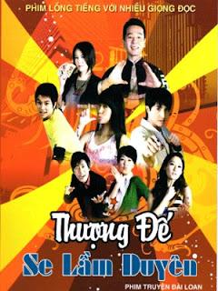 Thượng Đế Se Lầm Duyên - Thuong De Se Lam Duyen - 2008
