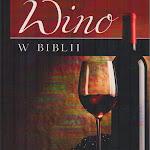 "Samuele Bacchiocchi ""Wino w Biblii"", Orion Plus, Radom 2001.jpg"